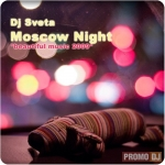 Moscow Night (beautiful music 2009)