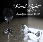Dj Sveta - Good Night (Beautiful Music 2010)