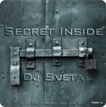 Dj Sveta - Secret Inside 2011