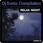 Dj Sveta compilation - Relax Night (2011)