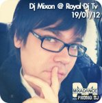 Dj Mixon - Mix at Royal Dj Tv 19-01-2012