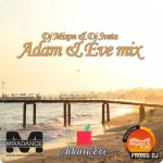 Dj Mixon & Dj Sveta — Adam and Eve